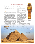 The Egyptian Civilization came up along River Nile in Africa. Even