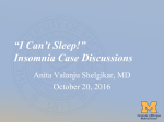 """I Can`t Sleep!"" Insomnia Case Discussions"