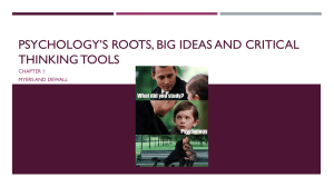 psychology`s roots, big ideas and critical thinking tools