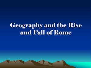 How Geography Led to the Rise and Fall of Rome