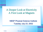 A Deeper Look at Electricity, A First Look at Magnetism