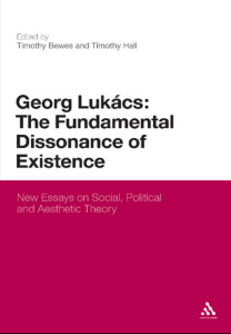 Georg Lukacs : The Fundamental Dissonance of