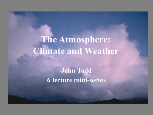 The Atmosphere: Climate and Weather