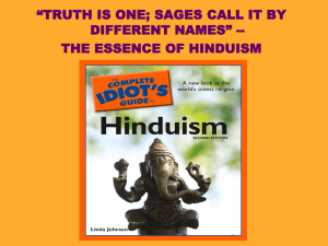 "Lecture: The Essence Of Hinduism -- ""Truth Is"