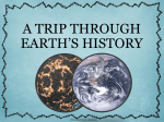 A Trip Through Earths History