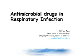 Antimicrobial drugs in Respiratory Infection