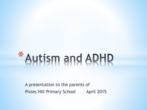 Autism and ADHD - Pixies Hill Primary School
