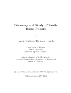 Discovery and Study of Exotic Radio Pulsars Jason William Thomas