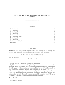 LECTURE NOTES IN TOPOLOGICAL GROUPS 1