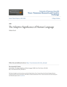 The Adaptive Significance of Human Language