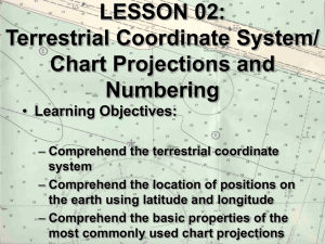 Terrestrial Coordinate System/Chart Projections and Numbering
