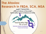 The Ataxias: Research in FRDA, SCA, MSA