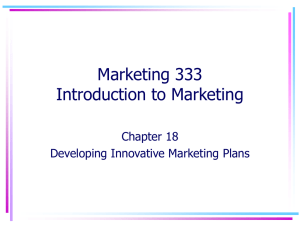 Chapter 18 Developing Innovative Marketing Plans