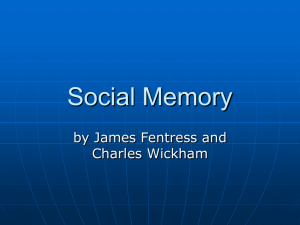 Social Memory Presentation - School of Communication and