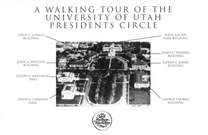 A WALKING TOUR OF THE UNIVERSITY OF UTAH PRESIDENTS