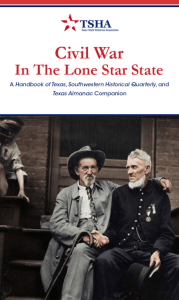 Civil War in the Lone Star State - Texas State Historical Association