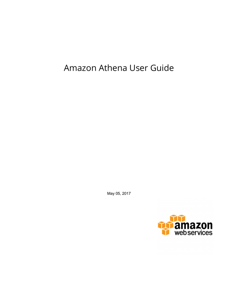 Amazon Athena User Guide - AWS Documentation