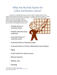What Are the Risk Factors for Colon and Rectum Cancer?