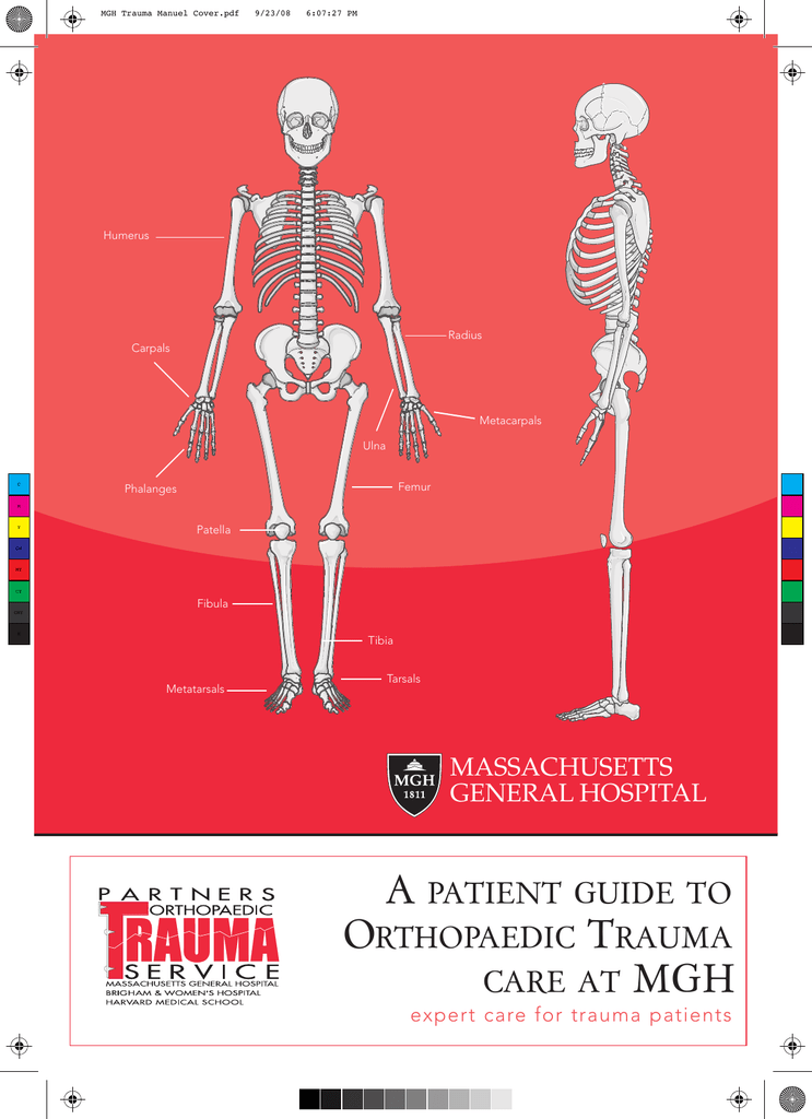 a patient guide to orthopaedic trauma care at mgh