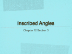Inscribed Angles Chapter 12 Section 3 Inscribed Angle A circle