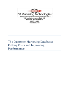 The Customer Marketing Database: Cutting Costs and Improving