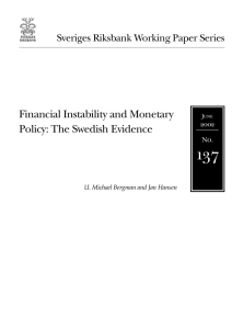 Financial Instability and Monetary Policy: The Swedish Evidence