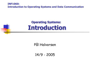 INF1060: Introduction to Operating Systems and Data Communication