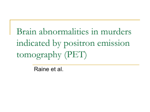 Brain abnormalities in murders indicated by positron emission