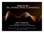 "Superstrings: The ""Ultimate Theory of Everything""? Sera Cremonini"