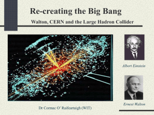 Recreating the Big Bang