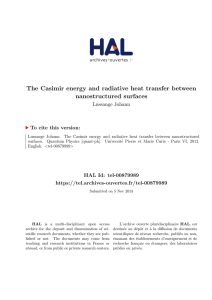 The Casimir energy and radiative heat transfer between