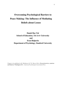 Overcoming Psychological Barriers to Peace Making: The Influence