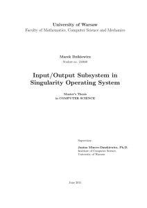 Input/Output Subsystem in Singularity Operating System