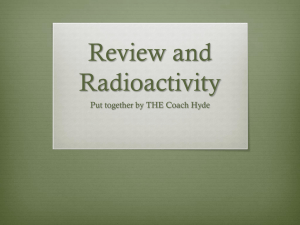 Review and Radioactivity