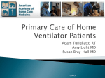 Primary Care of Home Ventilator Patients