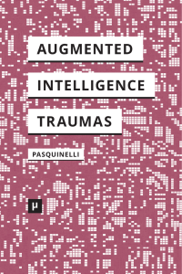 Alleys of Your Mind: Augmented Intelligence and Its
