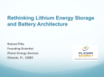 Rethinking Lithium Energy Storage and Battery