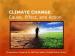 CLIMATE CHANGE: THE IMPACTS AND THE URGENCY