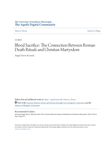 Blood Sacrifice: The Connection Between Roman Death Rituals and