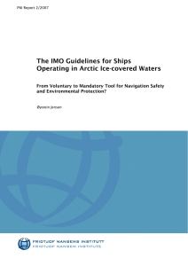 The IMO Guidelines for Ships Operating in Arctic Ice