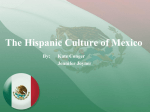 The Hispanic Culture of Mexico