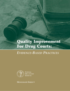 Quality Improvement for Drug Courts