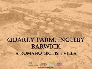 Quarry Farm, Ingleby Barwick A Romano-British
