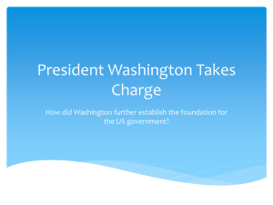 President Washington Takes Charge