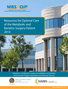 Resources for Optimal Care of the Metabolic and Bariatric Surgery