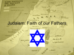 Judaism: Faith of our Fathers