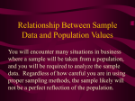 Relationship Between Sample Data and Population Values