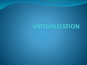 Characteristics of virtualized environment