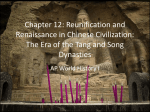 Chapter 12: Reunification and Renaissance in Chinese Civilization