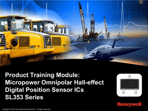 The SL353 Series Micropower Omnipolar Digital Hall